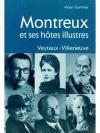 Montreux et ses hôtes illustres