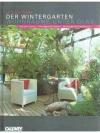 Der Wintergarten - Wohnräume unter Glas