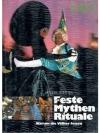 Feste, Mythen, Rituale