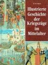Illustrierte Geschichte der Kriegszüge im Mittel..