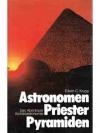 Astronomen, Priester, Pyramiden