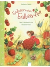 Erdbeerinchen Erdbeerfee - Das Geheimnis im Beer..