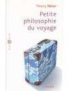Petite philosophie du voyage