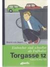 Torgasse 12 - Einbrecher sind schneller als Fuss..