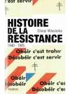Histoire de la résistance 1940 - 1945