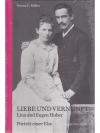 Liebe und Vernunft. Lina und Eugen Huber.