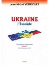 Ukraine : l'Escalade