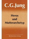 Heros und Mutterarchetyp