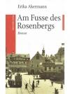 Am Fusse des Rosenbergs
