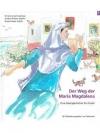 Der Weg der Maria Magdalena