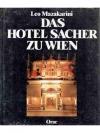 Das Hotel Sacher zu Wien