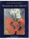 Die Kunst des Aquarells