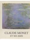 Claude Monet et ses Amis