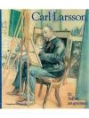 Carl Larsson in Selbstzeugnissen