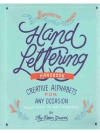 Hand Lettering Handbook Creative Alphabets for a..