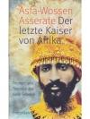 Der letzte Kaiser von Afrika