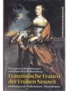 Französische Frauen der Frühen Neuzeit