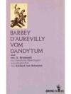 Vom Dandytum und von G. Brummell