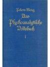 Das Psychoanalytische Volksbuch 1. Band Seelenku..