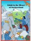 Globi in the Heart of Switzerland