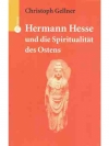 Hermann Hesse und die Spiritualität des Ostens