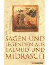 Sagen und Legenden aus Talmud und Midrasch