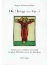 Die Heilige am Kreuz