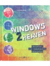 Windows 2 Heaven
