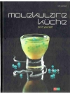 Molekulare Küche - do it yourself