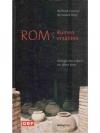 Rom: Ruinen erzählen