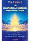 Die universellen Lebensgesetze des friedvollen K..