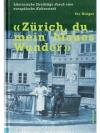 """""""Zürich, du mein blaues Wunder"""""""