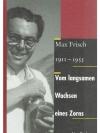 Max Frisch 1911-1955