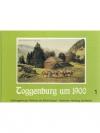 Toggenburg um 1900 Band 1