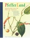 Pfefferland - Geschichten aus der Welt der Gewürze