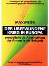 Der überwundene Krieg in Europa