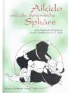 Aikido und die dynamische Sphäre