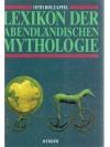 Lexikon der abendländischen Mythologie
