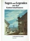Sagen und Legenden aus dem Kanton Schaffhausen