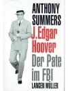 J. Edgar Hoover - Der Pate im FBI