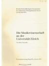 Die Musikwissenschaft an der Universität Zürich