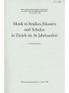 Musik in Strassen, Häusern und Schulen in Zürich..