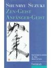 ZEN-GEIST, ANFÄNGER-GEIST