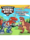 Transformers Rescue Bots : Land before prime