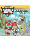 Transformers Rescue Bots : Return of the Dino Bot