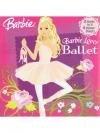 Barbie : Barbie Loves Ballett / Fashion Show Fun!