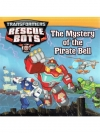 Transformers Rescue Bots : The Mystery of the Pi..