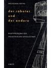 Der Roboter und der Andere