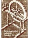 Schweizerische Industriegeschichte