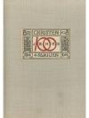 100 Jahre Christen + Co. AG 1844 - 1944